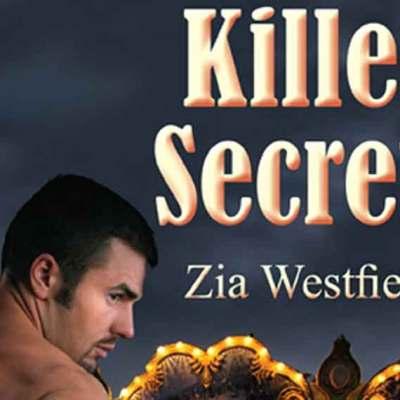 Zara West interviews Zia WEsterfield about her romantic suspense Killer Secrets