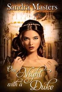 One Night with a Duke by Sandra Masters