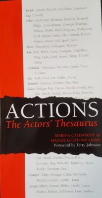 Character as Verb Using Actions; The Actors' Thesaurus