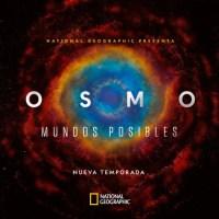 Series para ver en Cuarentena ! National Geographic presenta Cosmos : Mundos Posibles remix de la serie original de Carl Sagan
