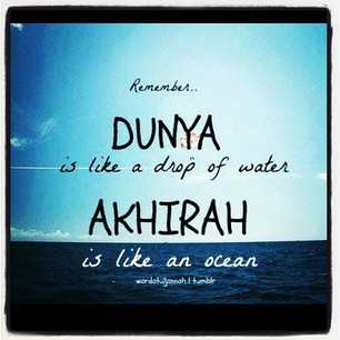 Dunya versus Aakhirah