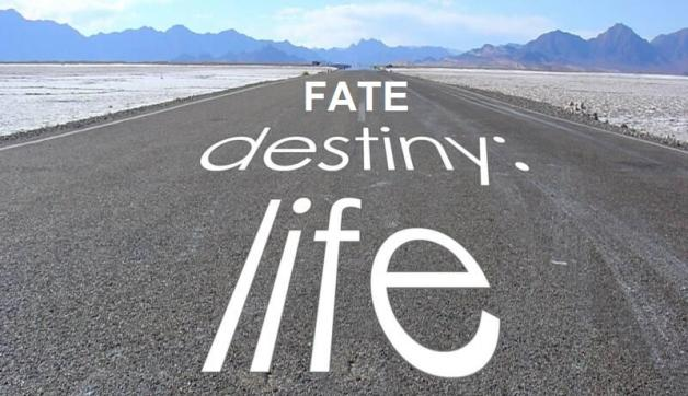 Fate and destiny