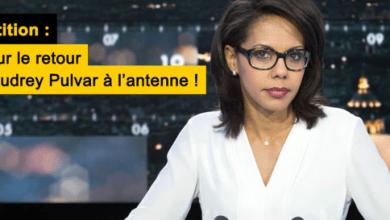 Photo of Une pétition pour la réintégration immédiate d'Audrey Pulvar à l'antenne de CNews