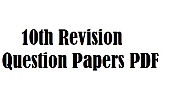 10th Revision Question Papers