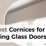 5 Best Cornices For Your Sliding Glass Doors