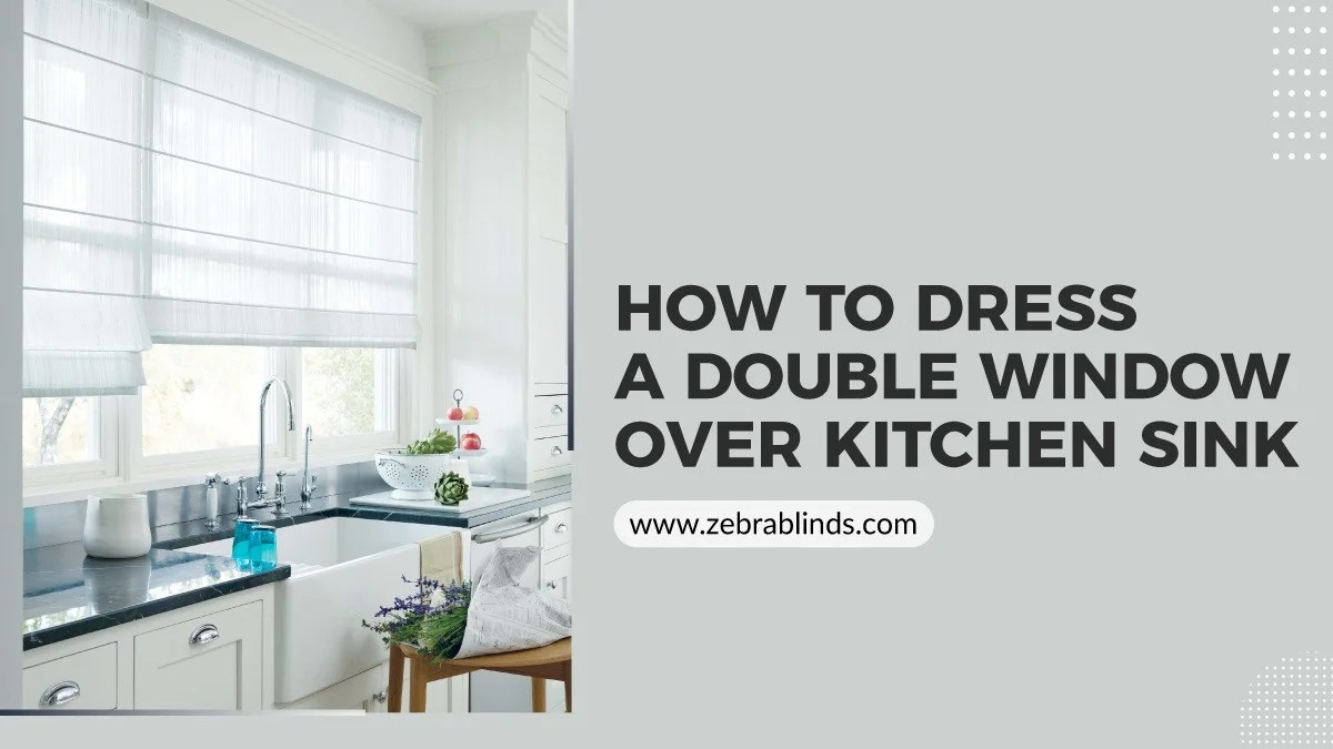 to dress a double window over kitchen sink