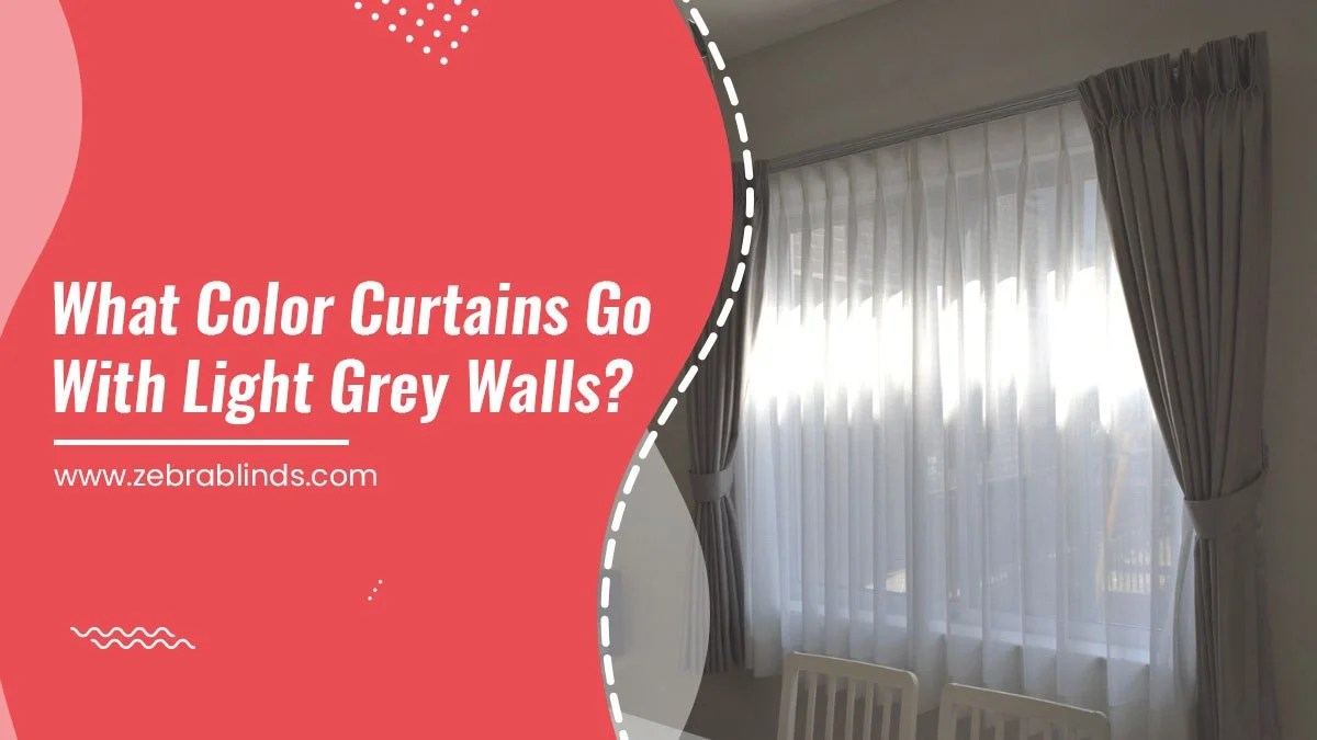 what color curtains go well with light