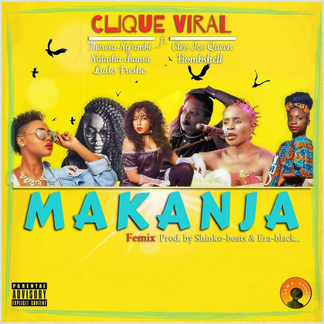 """Clique Viral-""""Makanja"""" (Femix) Ft. Theresa Ngambi, Natasha"""