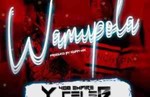 "Y Celeb (408 Empire) ft. Jemax – ""Wamupola"" [Audio]"