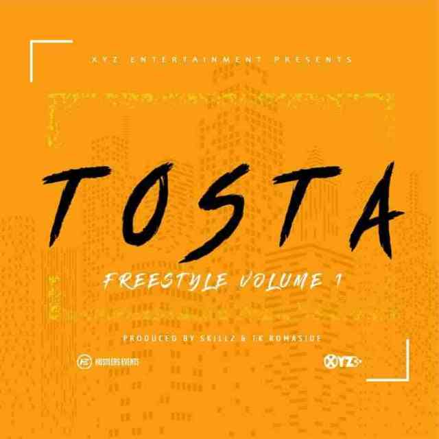 "Tosta – ""Freestyle Vol. 1"" [Audio]"