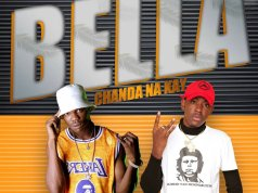 "Bobby East Certifies ""Bella"" A Hit Song By Chanda Na Kay"