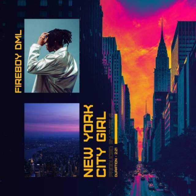 "DOWNLOAD Fireboy DML – ""New York City Girl"" Mp3"