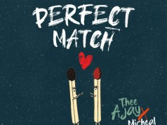 """DOWNLOAD Thee Ajay Ft. Micheal Brown - """"Perfect Match"""" Mp3"""
