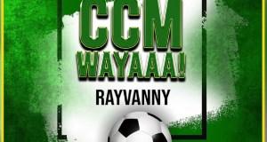 """DOWNLOAD Rayvanny - """"Ccm Wayaaa"""" Mp3"""