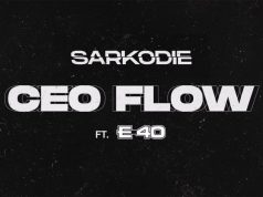 """DOWNLOAD Sarkodie ft. E-40 – """"CEO Flow"""" Mp3"""