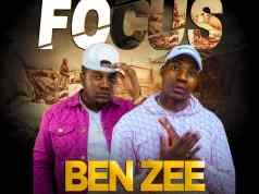 "DOWNLOAD Ben Zee ft. Stevo - ""Focus"" (Prod. By CB & D jonz) Mp3"