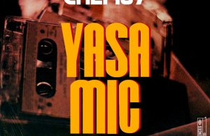 "DOWNLOAD Chef 187 - ""Yasa Mic"" Mp3"