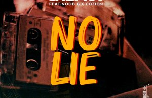 "DOWNLOAD Chef 187 Ft. Noob G X Coziem - ""No Lie"" Mp3"