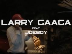 "DOWNLOAD Joeboy X Larry Gaaga - ""Slow Burner"" Video"