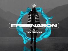 Tio Nason Announces Ep #FreeNason