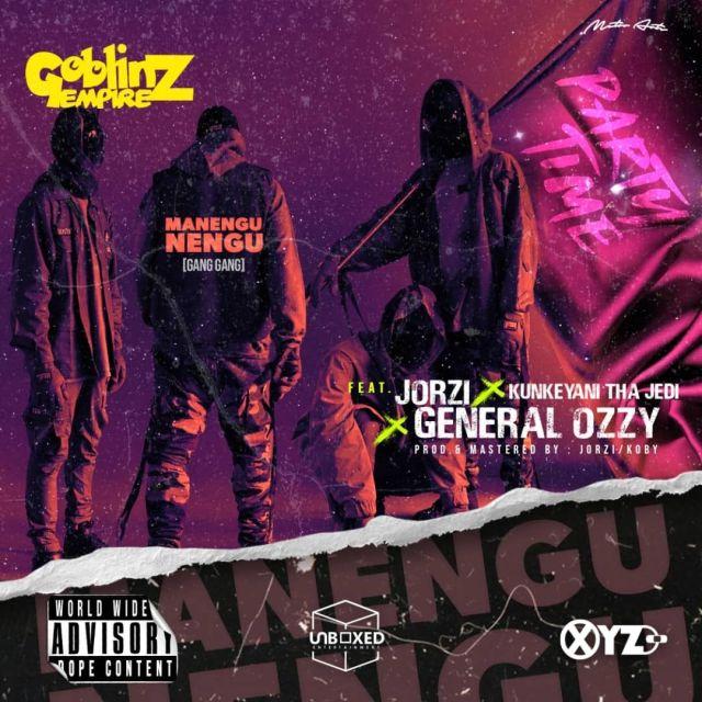 DOWNLOAD Goblinz Empire Ft. Jorzi, Kunkeyani Tha Jedi & General Ozzy –