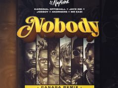 "DOWNLOAD DJ Neptune ft. 4Korners, Kardinal Offishall, Jayd Ink, Joeboy & Mr Eazi – ""Nobody (Canada Remix)"" Mp3"