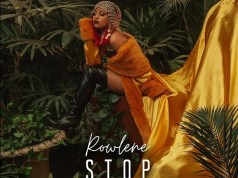 "Rowlene ft. Nasty C - ""Stop"" Video"
