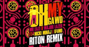 "DOWNLOAD Mr Eazi & Major Lazer feat. Nicki Minaj & K4mo - ""My Gawd (Riton Remix)"" Mp3"