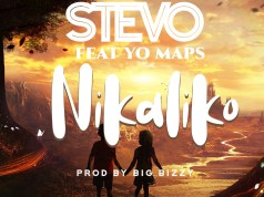 "DOWNLOAD Stevo ft. Yo Maps - ""Nikaliko"" Mp3"