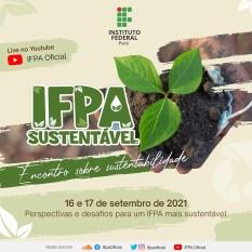 Conceição do Araguaia: IFPA promove encontro sobre sustentabilidade