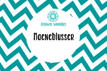 Zeeuws woordje dialect taal Maeneblusser Maneblusser Middelburger