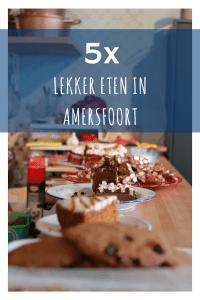 5x eten in Amersfoort