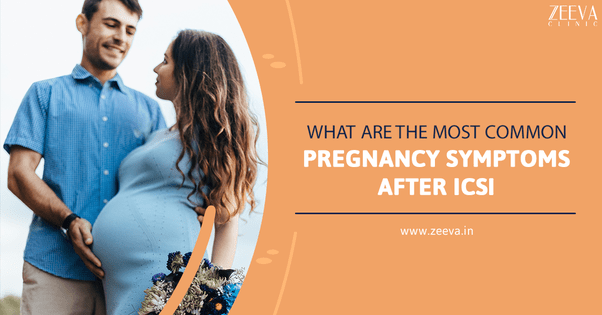 What are the common pregnancy symptoms after ICSI?