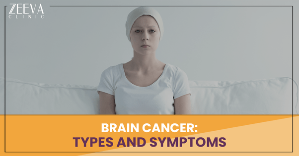 What are the symptoms of brain cancer?