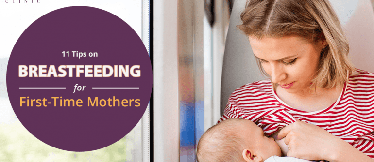 Top 11 Breastfeeding Tips for First-Time Mothers