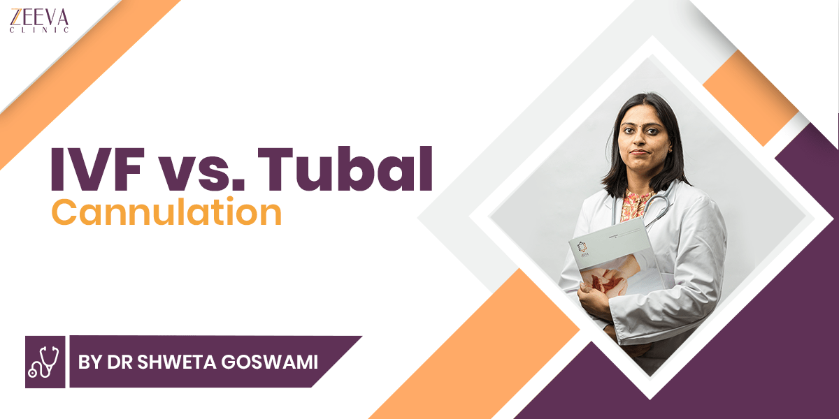 IVF vs. Tubal Cannulation