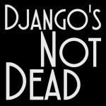 Django's not Dead