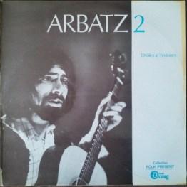 Michel Arbatz – Arbatz 2 Label: Disques Droug – D.5105 Format: Vinyl, LP, Album Pays: France Date: 1979