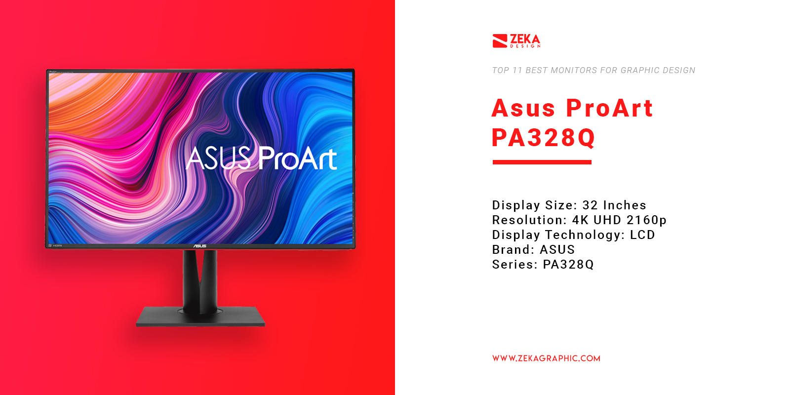 Asus ProArt PA328Q 4K Monitor for Graphic Design