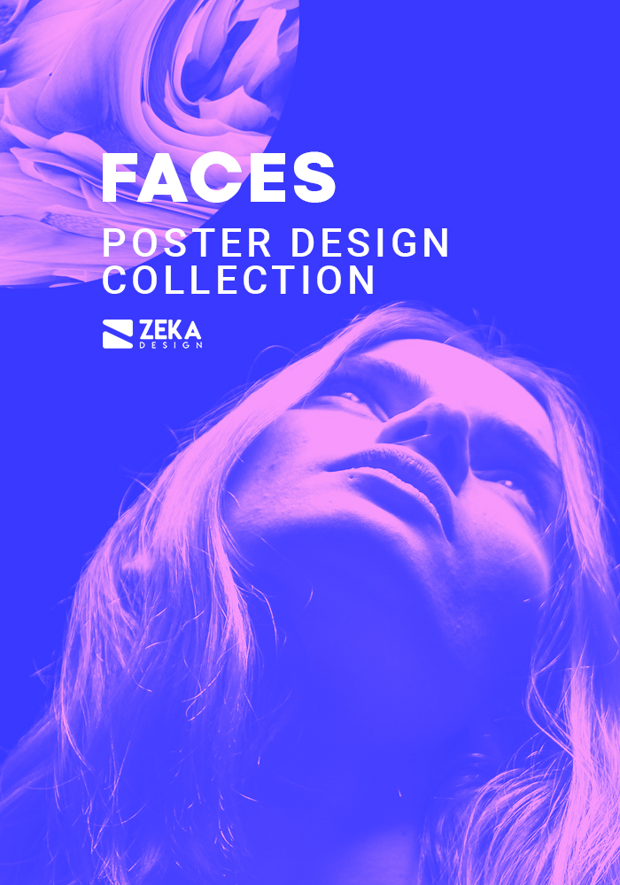 2021 Faces Poster Design Inspiration by Zeka Design
