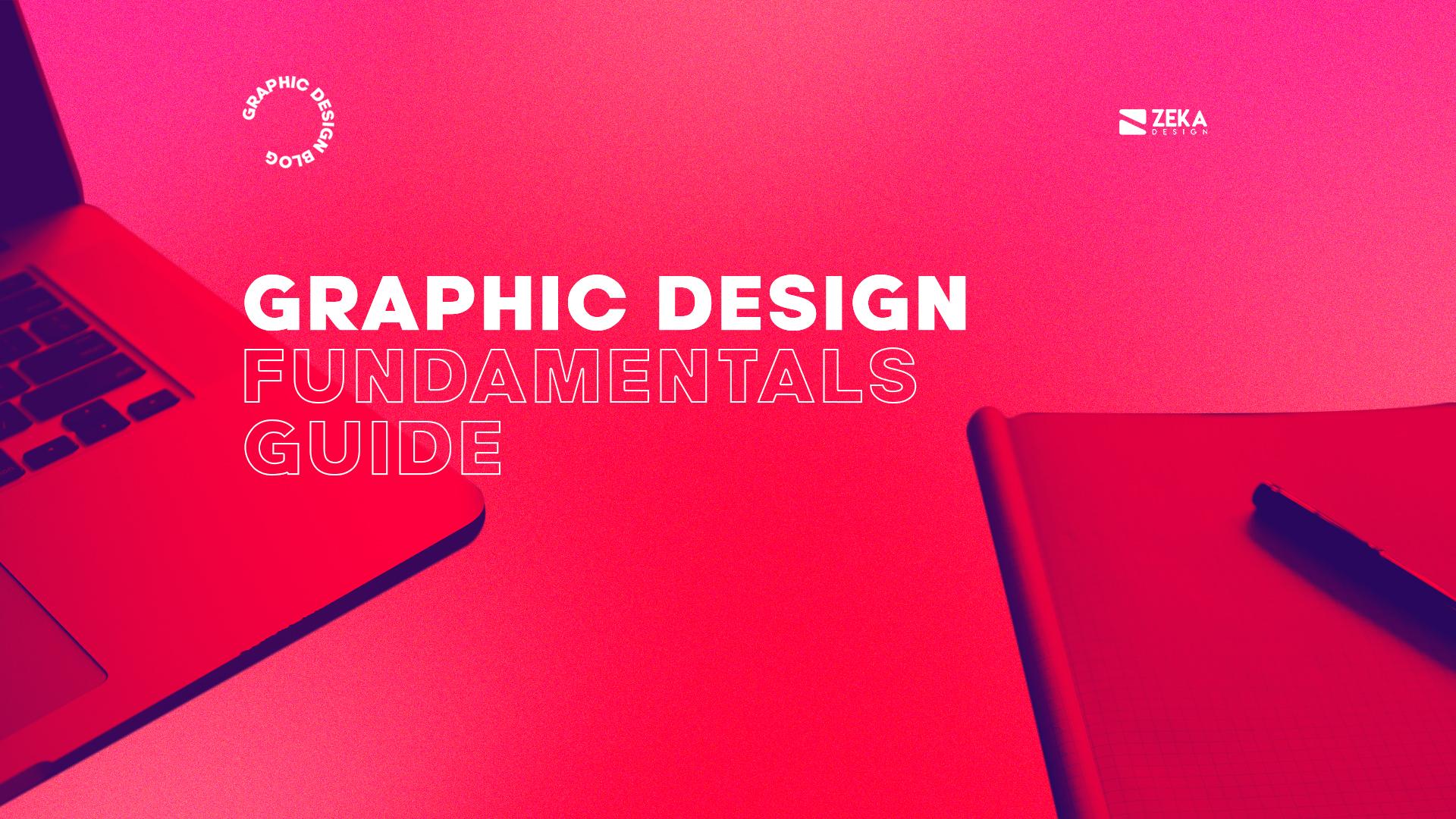 Graphic Design Fundamentals Guide 2021 Design Inspiration