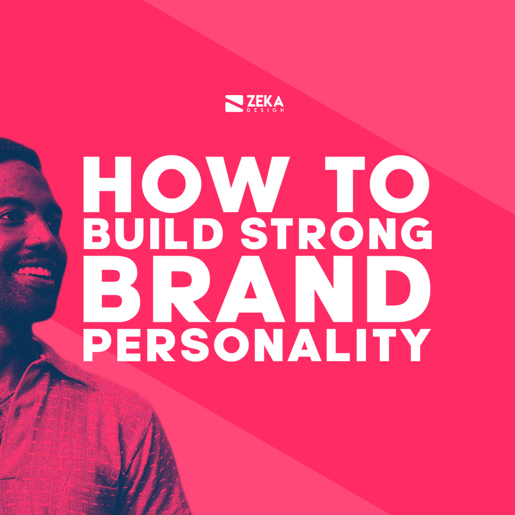 How To Build Strong Brand Personality and Definition