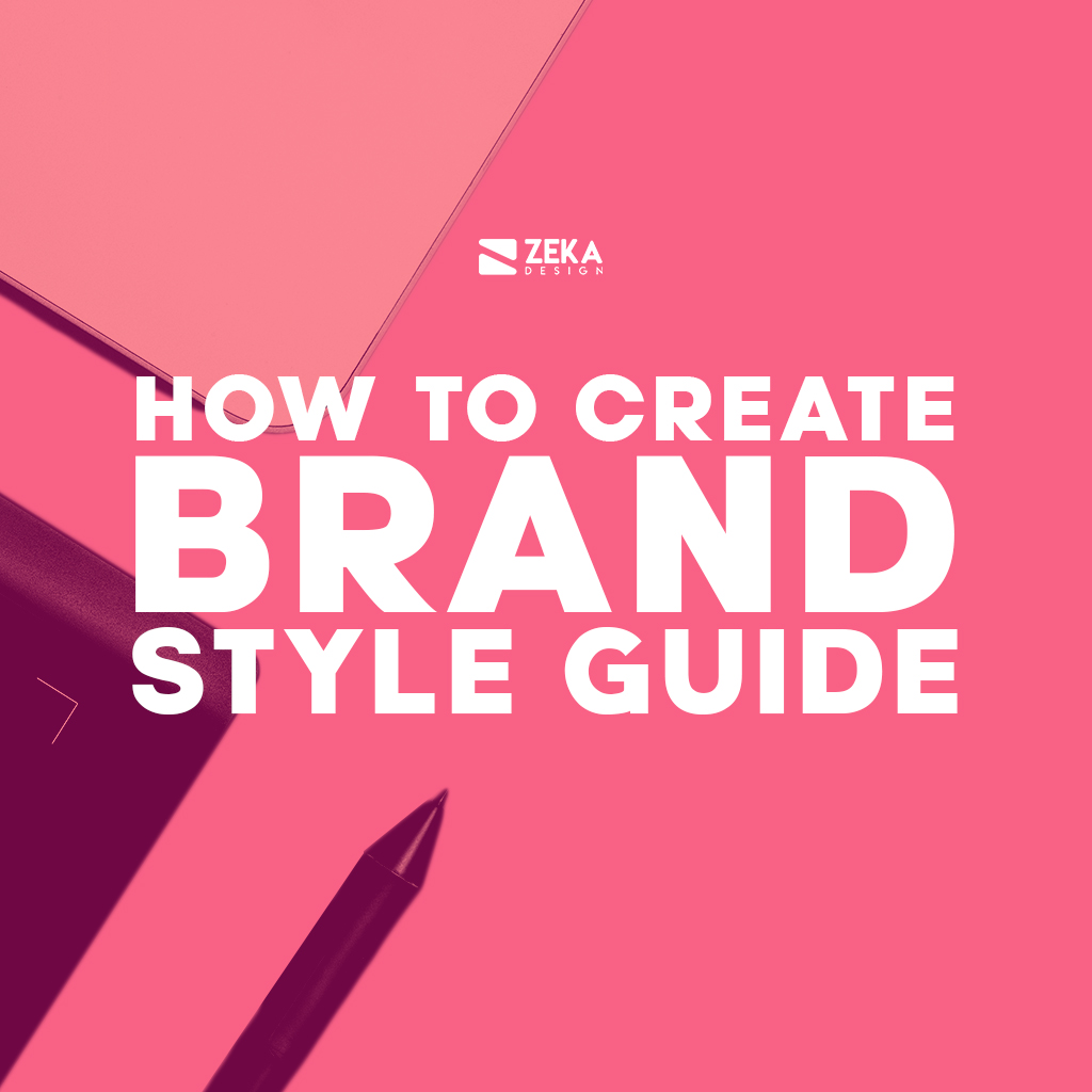 How To Create Brand Style Guide Graphic Design Guide