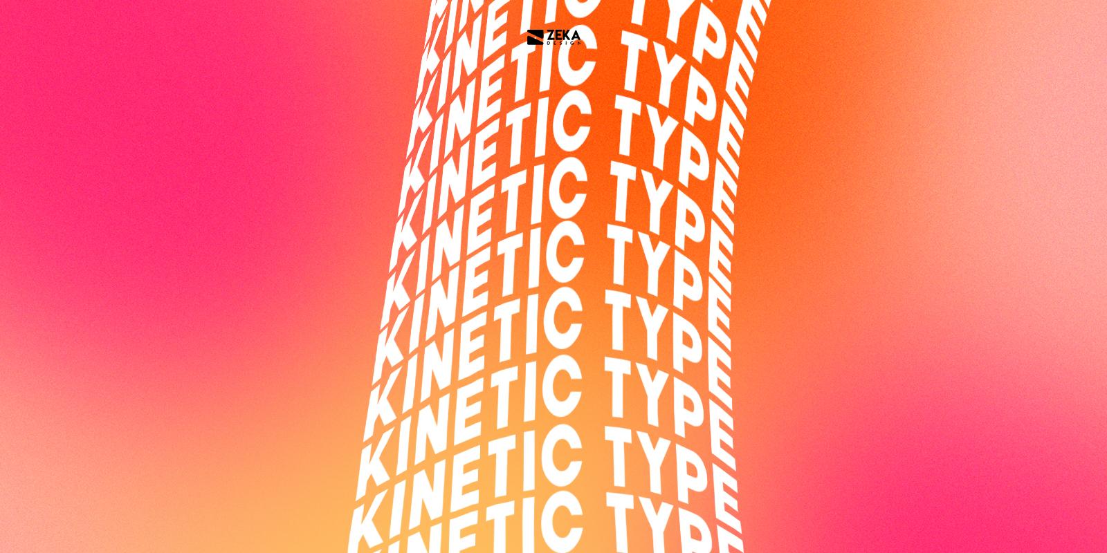 Kinetic Type Typography Design Trends 2021