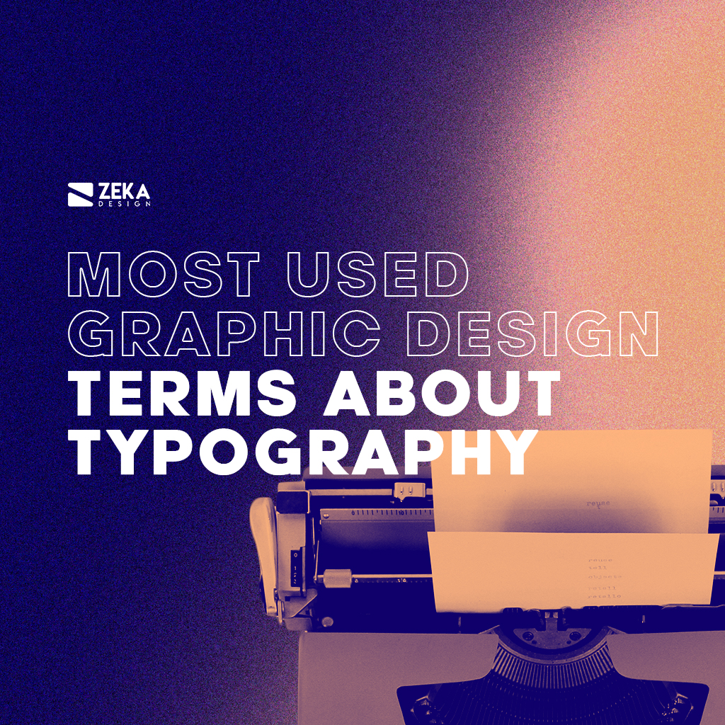 Most Used Graphic Design Terms About Typography Graphic Design Tips