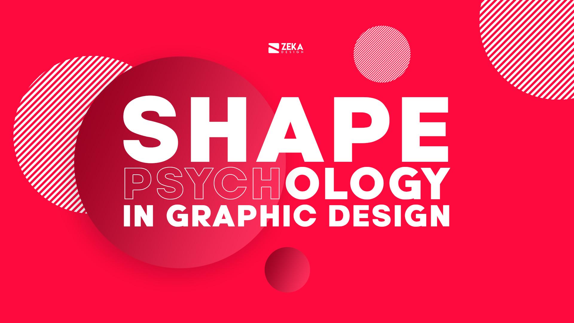 Shape Psychology in Graphic Design Blog