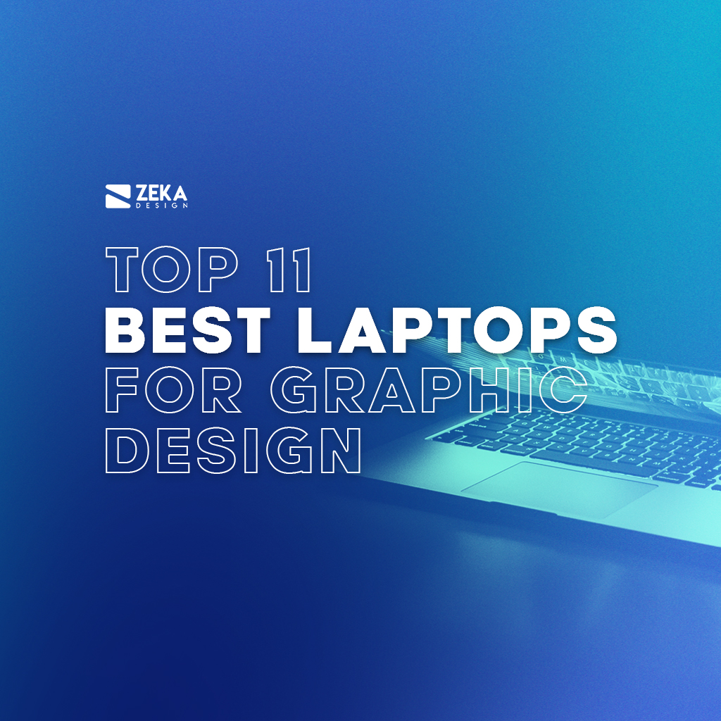 Top 11 Best Laptops For Graphic Designers and Creatives in 2021