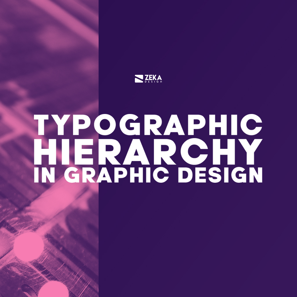 Typographic Hierarchy in Graphic Design Explained