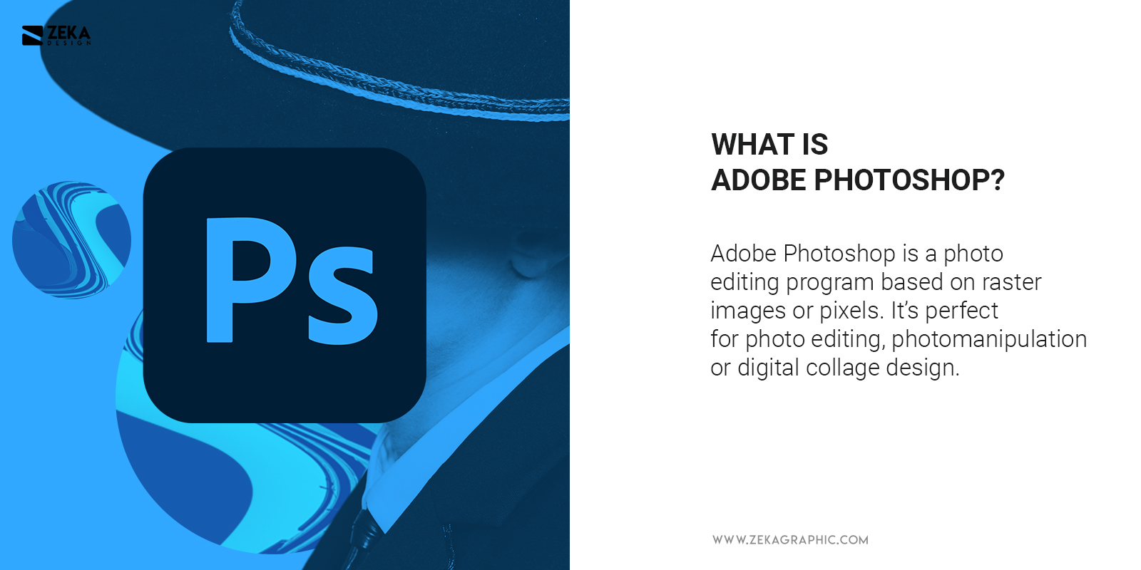 What Is Adobe Photoshop Explained in Graphic Design