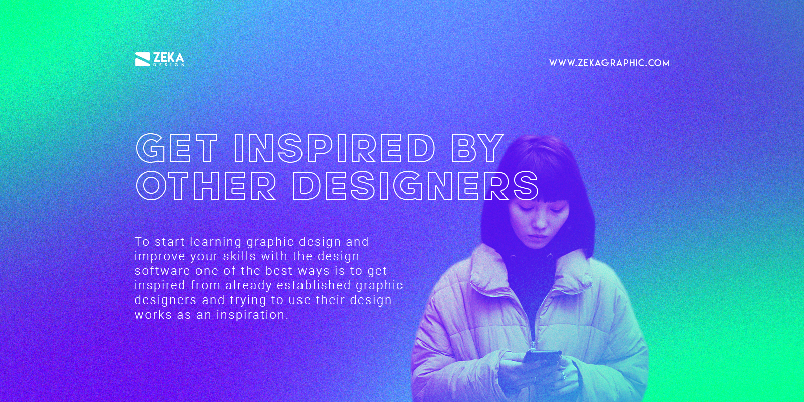 Get Graphic Design Inspiration to Learn Design